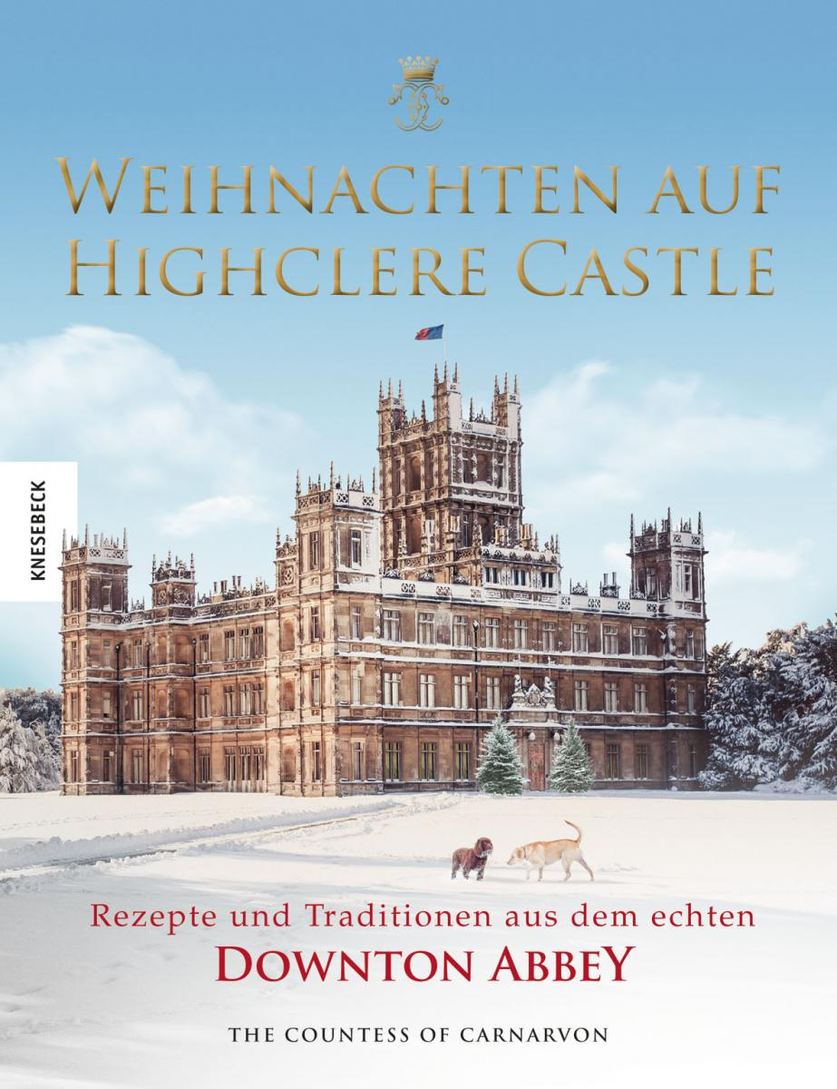Real History Of Christmas.Christmas At Highclere Recipes And Traditions From The Real